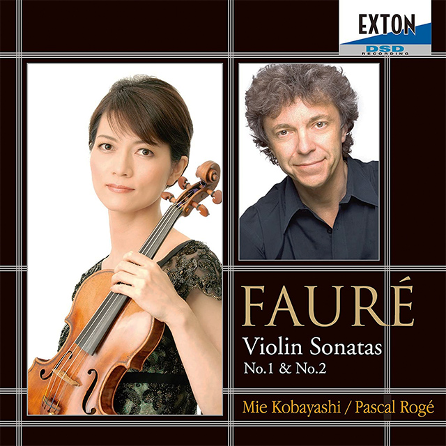 フォーレ:ヴァイオリン・ソナタ第1番、第2番 他