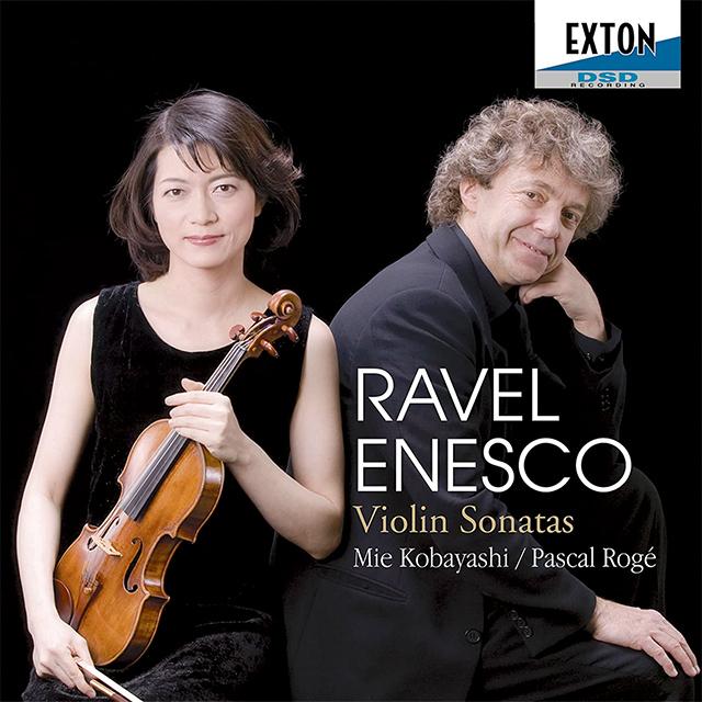 ラヴェル&エネスコ:ヴァイオリン・ソナタ集